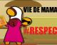 Vie de Maman ? #Respect et Islam ! [ VIDÉO ]