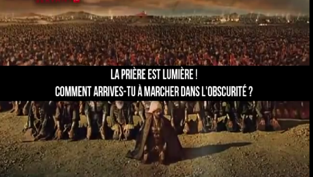 La pri re est lumi re comment la d laisses tu video for Comment priere a l exterieur islam