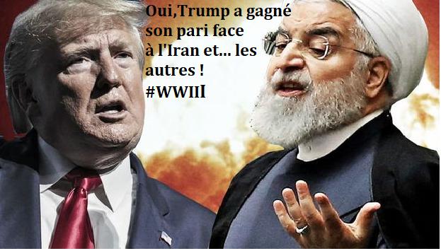 Oui Trump a gagné son pari face à l'Iran et... les autres ! #WWIII