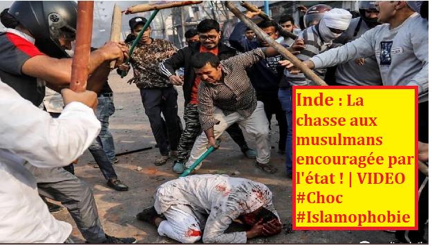 Inde : La chasse aux musulmans encouragée par l'état ! | VIDEO #Choc #Islamophobie