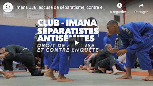 LA RÉPONSE D'IMANA JJB, LE CLUB DE SPORT ACCUSÉ DE SÉPARATISME ! #VIDÉO #CONTRE ENQUÊTE