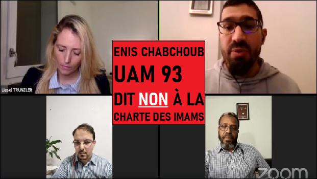 ENIS CHABCHOUB UAM 93 DIT NON À LA CHARTE DES IMAMS !